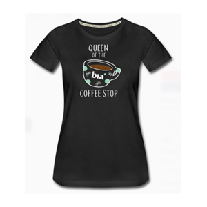 Queen of the Coffee Stop T-shirt